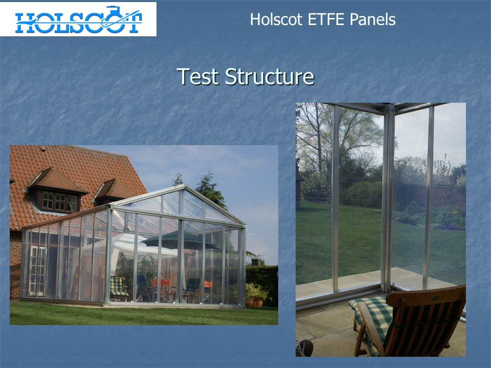 Holscot ETFE Panels Test Structure