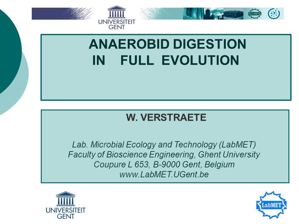ANAEROBID DIGESTION IN FULL EVOLUTION