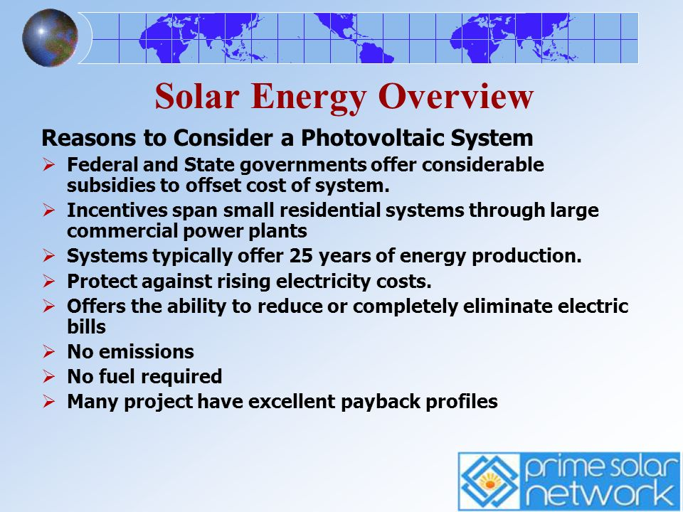 Solar Energy Overview Reasons to Consider a Photovoltaic System