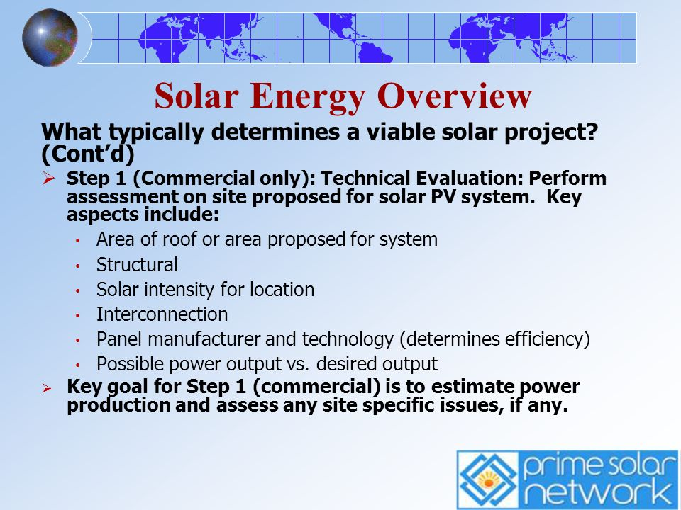 Solar Energy Overview What typically determines a viable solar project (Cont'd)