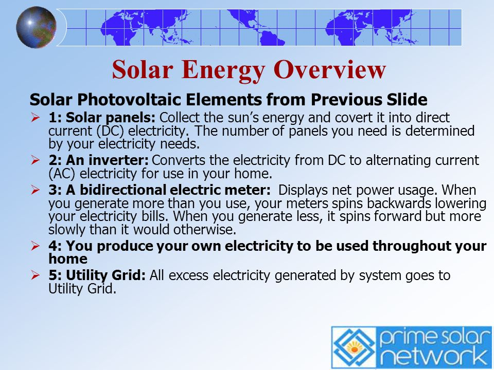 Solar Energy Overview Solar Photovoltaic Elements from Previous Slide