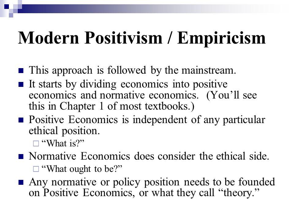 Modern Positivism / Empiricism