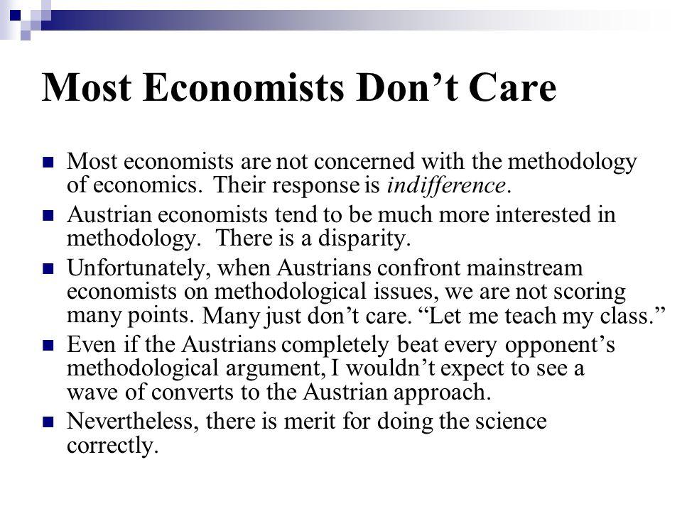 Most Economists Don't Care