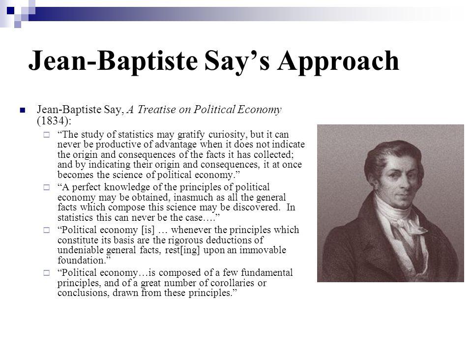Jean-Baptiste Say's Approach