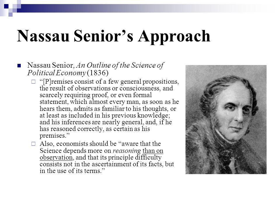 Nassau Senior's Approach