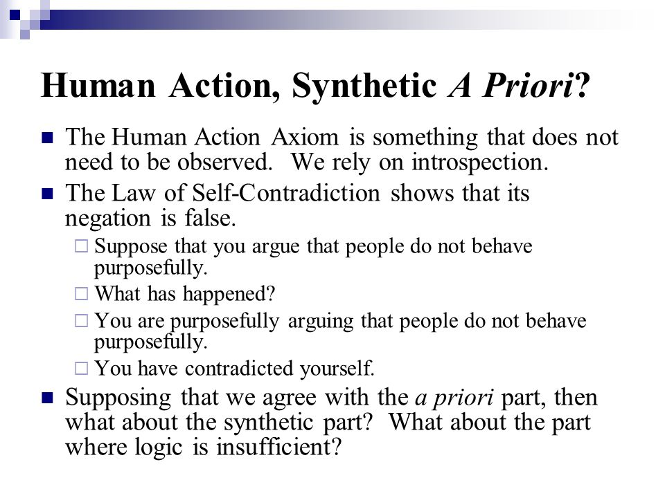 Human Action, Synthetic A Priori