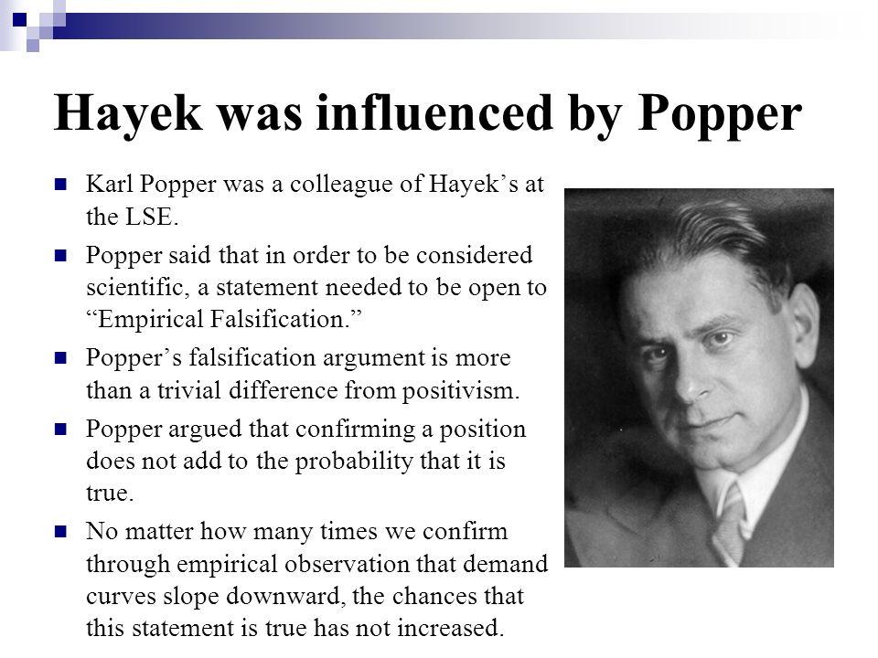 Hayek was influenced by Popper