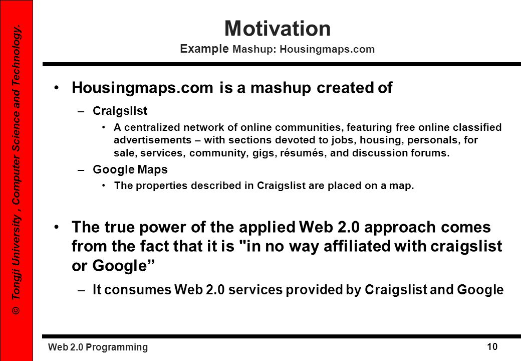 Motivation Example Mashup: Housingmaps.com
