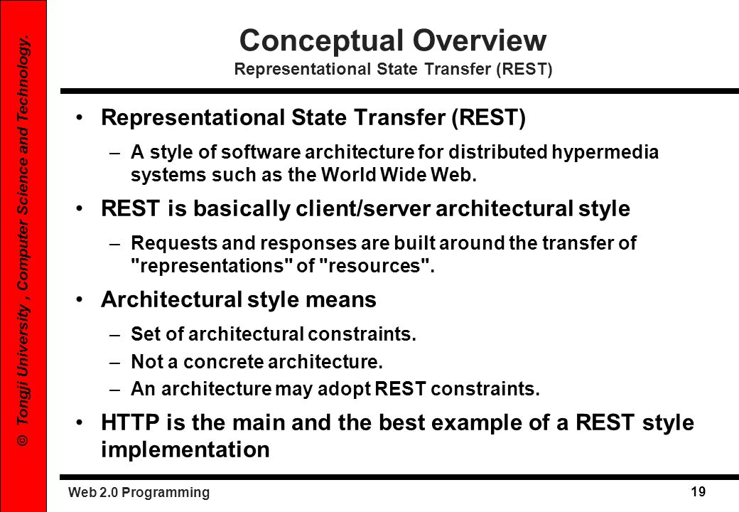 Conceptual Overview Representational State Transfer (REST)