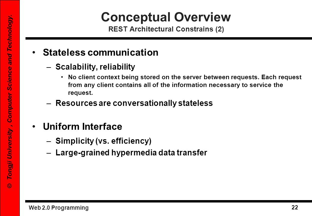 Conceptual Overview REST Architectural Constrains (2)
