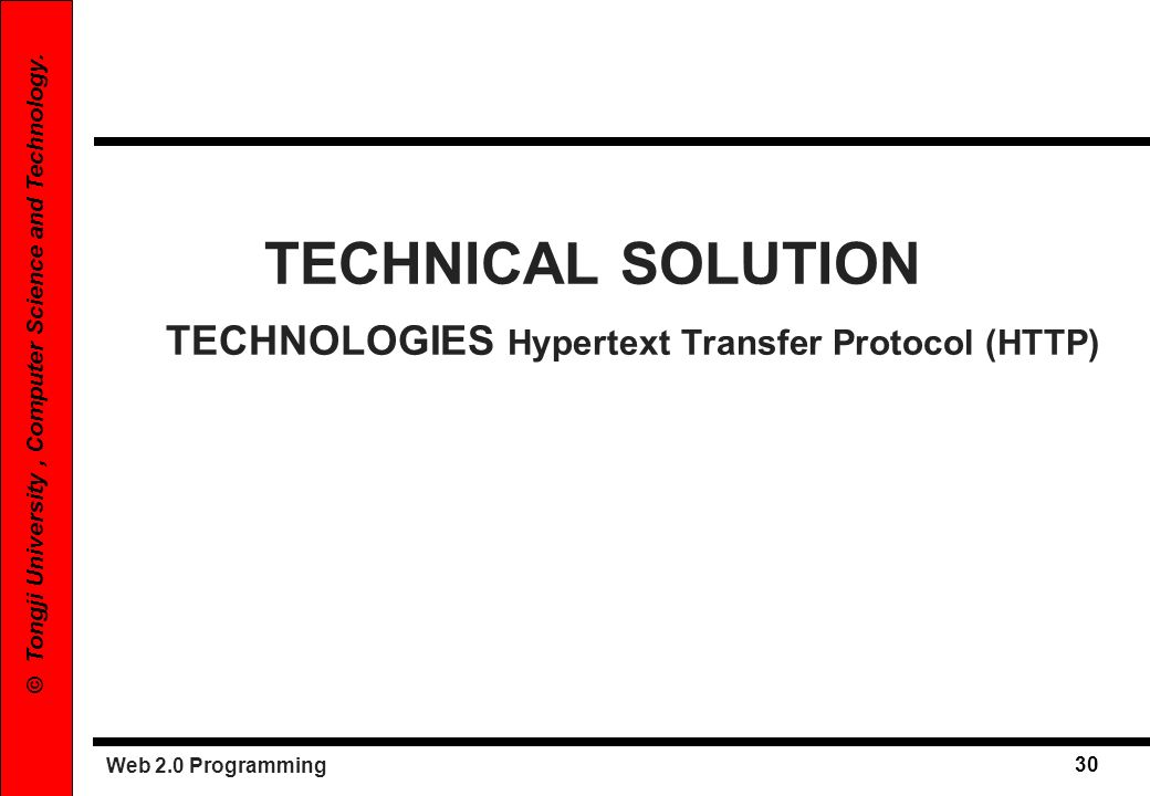 TECHNICAL SOLUTION TECHNOLOGIES Hypertext Transfer Protocol (HTTP)