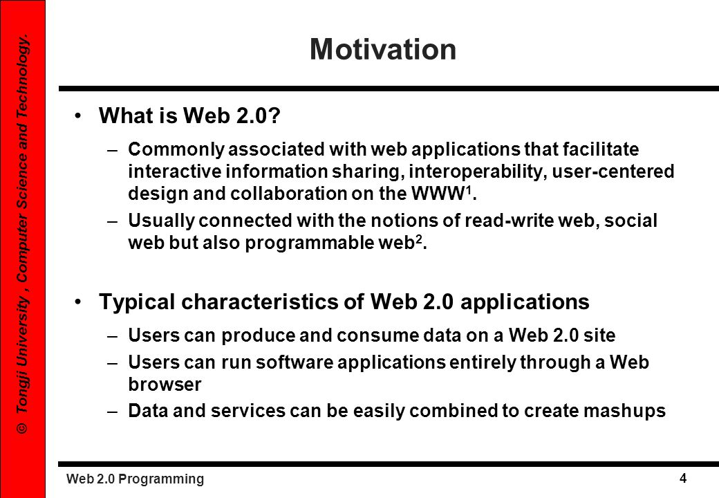 Motivation What is Web 2.0