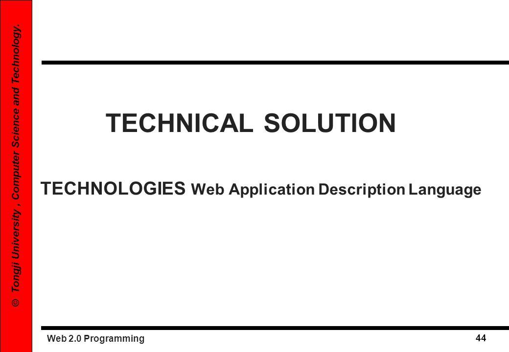 TECHNICAL SOLUTION TECHNOLOGIES Web Application Description Language
