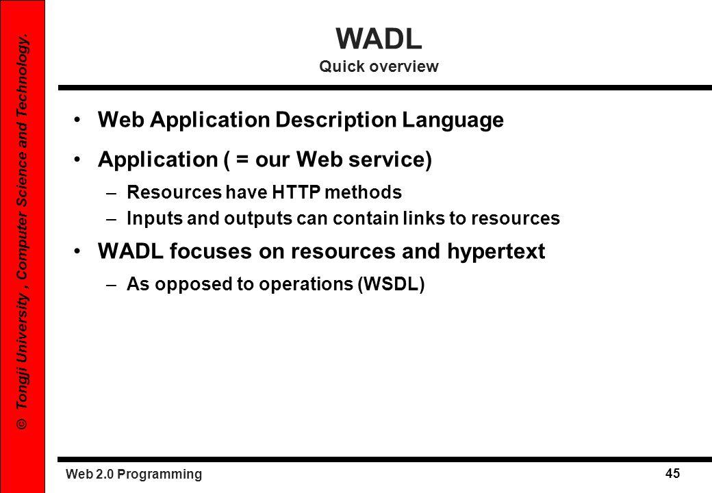 WADL Quick overview Web Application Description Language