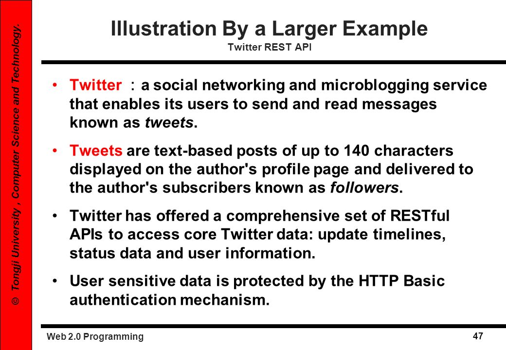 Illustration By a Larger Example Twitter REST API