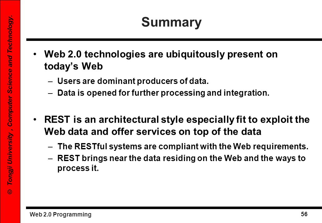 Summary Web 2.0 technologies are ubiquitously present on today's Web