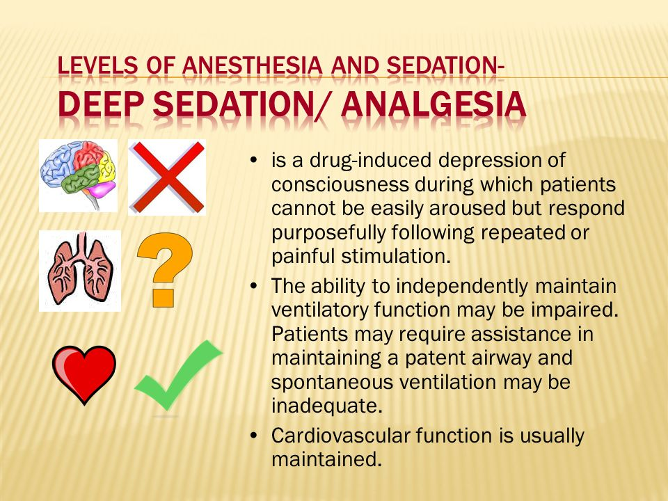 Levels of Anesthesia and Sedation- Deep Sedation/ Analgesia