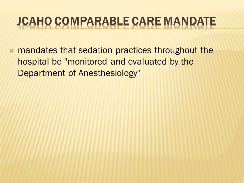 JCAHO COMPARABLE CARE MANDATE