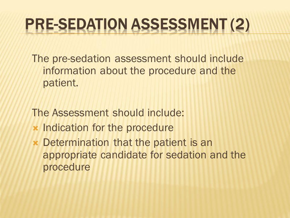 Pre-Sedation Assessment (2)