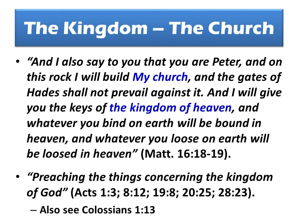 The Kingdom – The Church