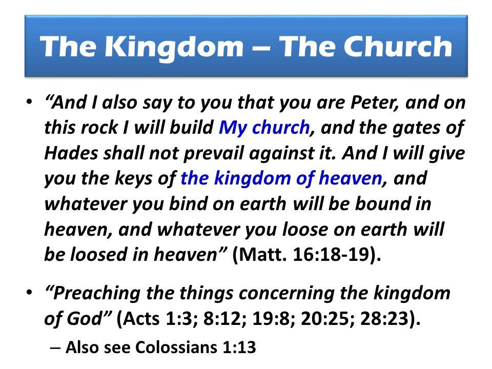 The Kingdom – The Church