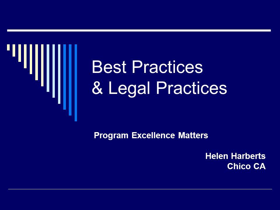 Best Practices & Legal Practices