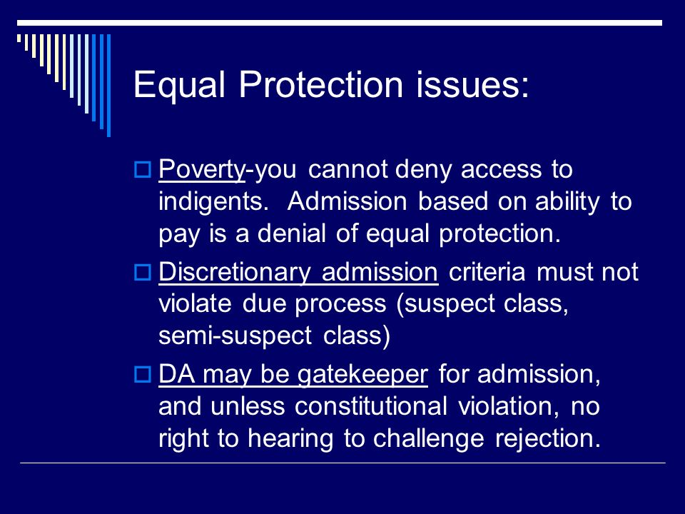 Equal Protection issues: