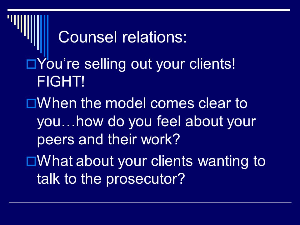 Counsel relations: You're selling out your clients! FIGHT!
