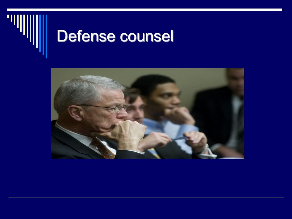 Defense counsel 40