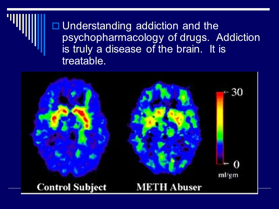 Understanding addiction and the psychopharmacology of drugs
