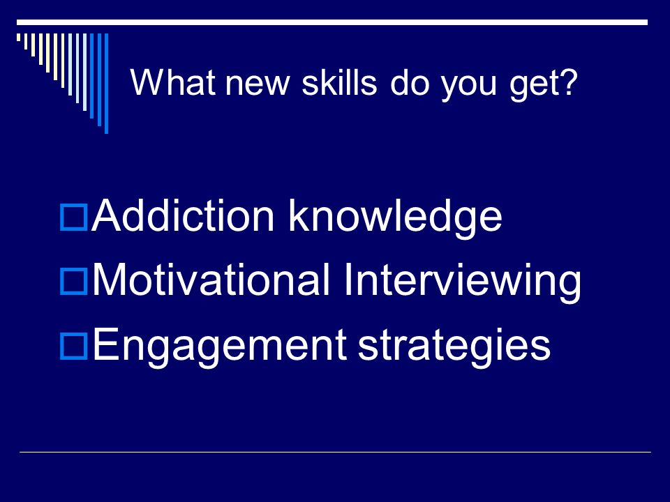 What new skills do you get