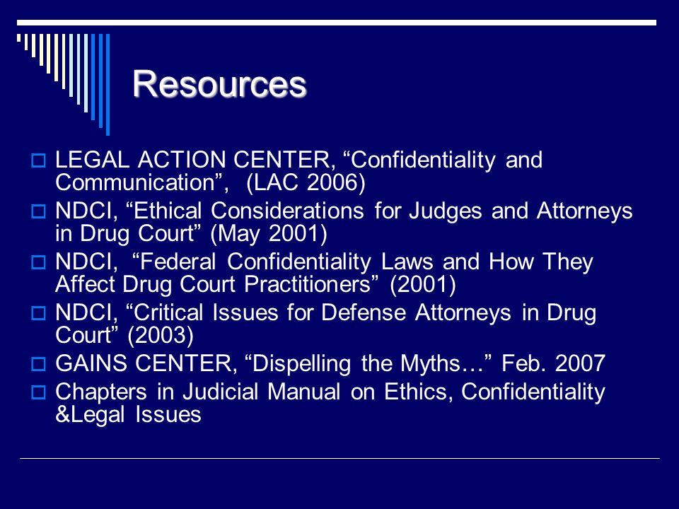 Resources LEGAL ACTION CENTER, Confidentiality and Communication , (LAC 2006)