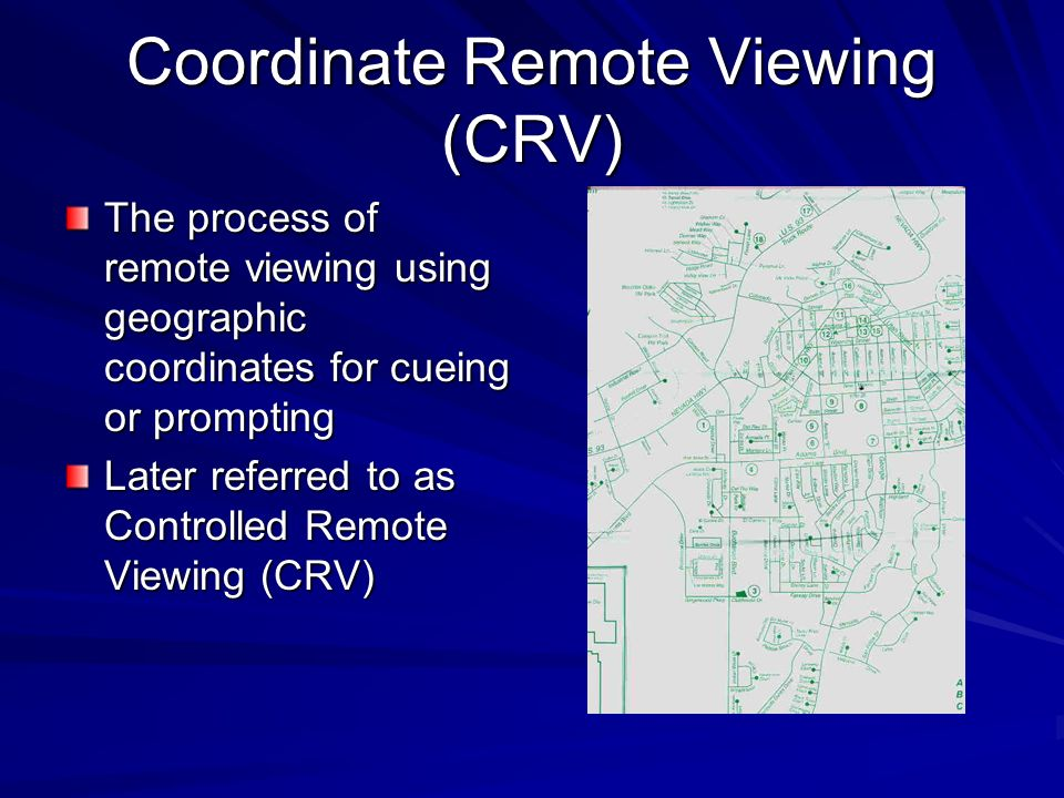 Coordinate Remote Viewing (CRV)