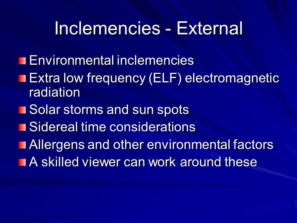 Inclemencies - External