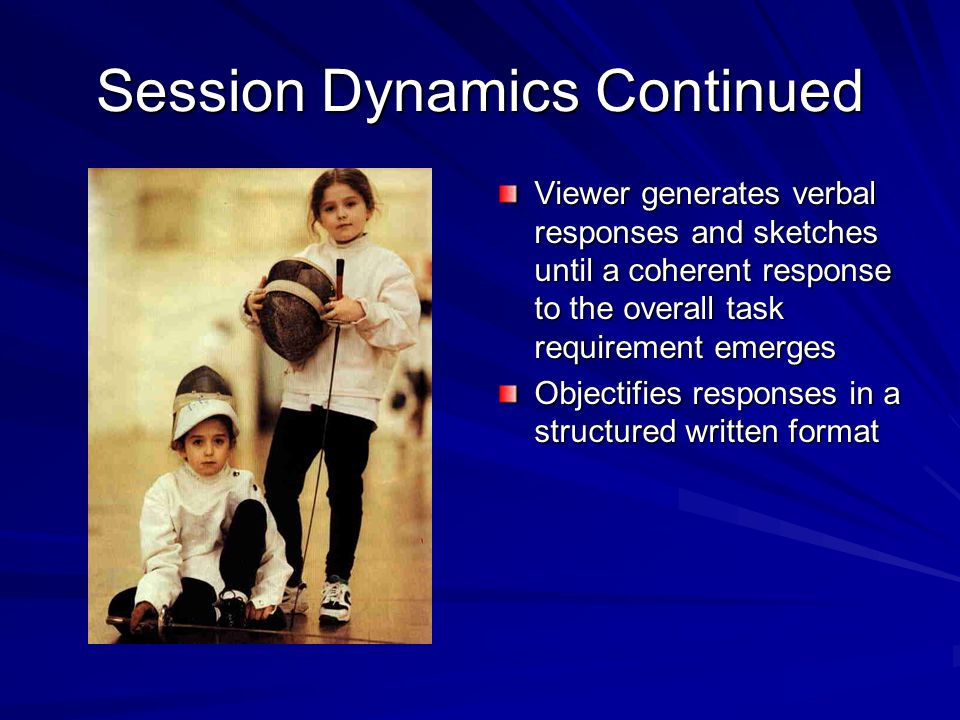 Session Dynamics Continued