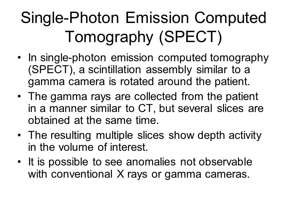 Single-Photon Emission Computed Tomography (SPECT)