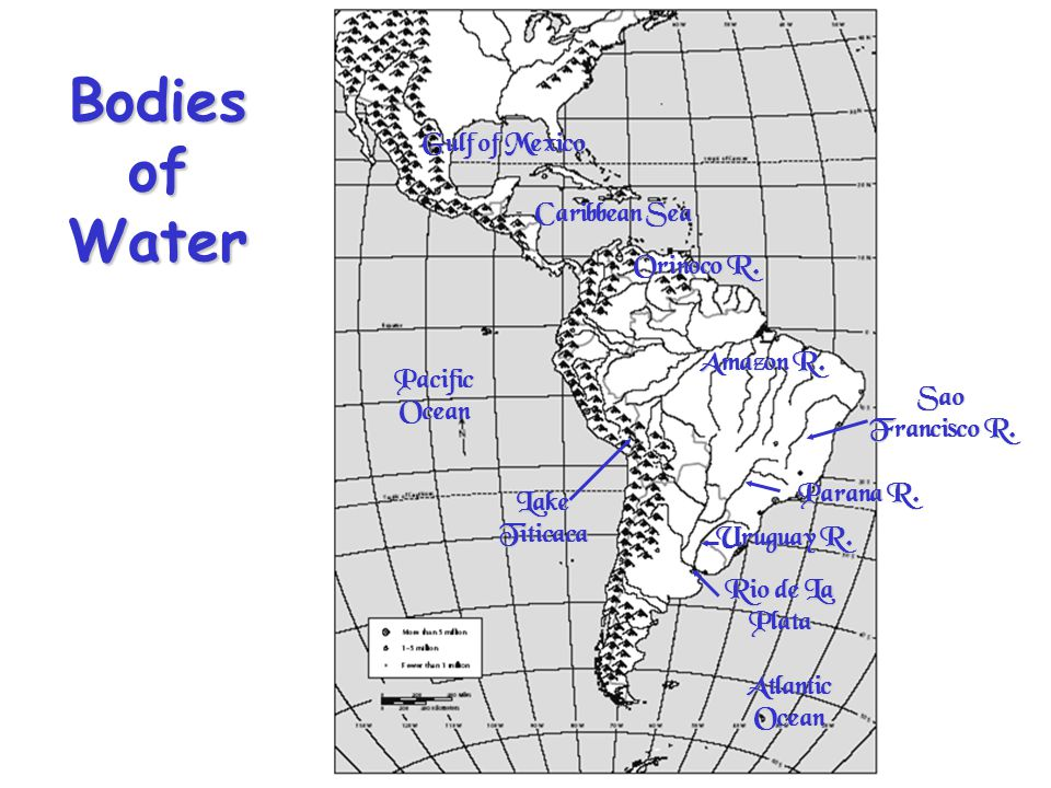 Bodies of Water Gulf of Mexico Caribbean Sea Orinoco R. Amazon R.