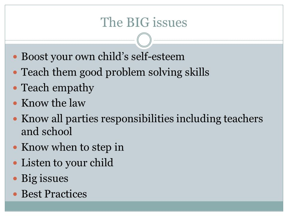 The BIG issues Boost your own child's self-esteem
