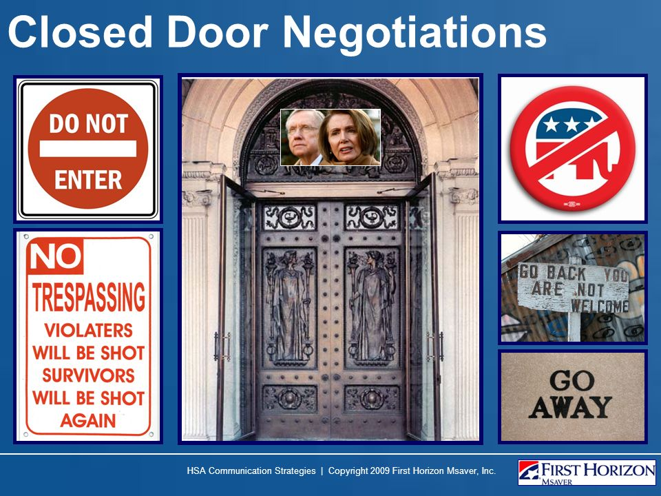 Closed Door Negotiations
