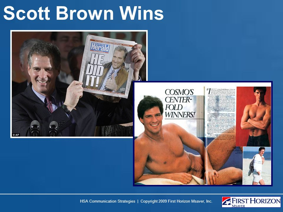 Scott Brown Wins HSA Communication Strategies | Copyright 2009 First Horizon Msaver, Inc.