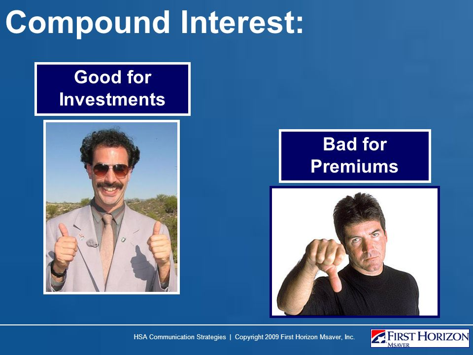 Compound Interest: Good for Investments Bad for Premiums