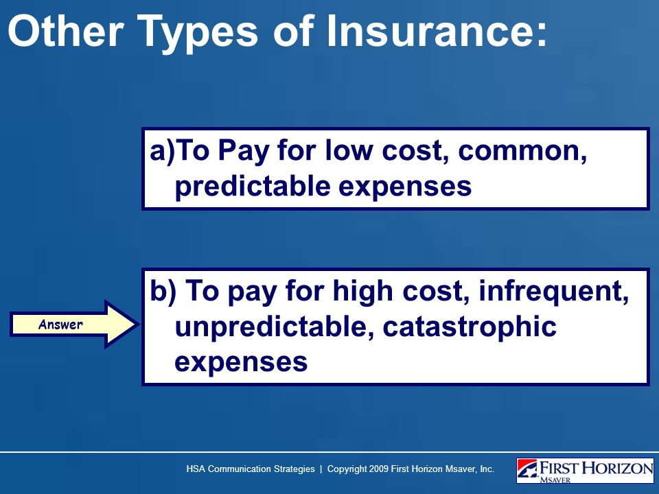 Other Types of Insurance: