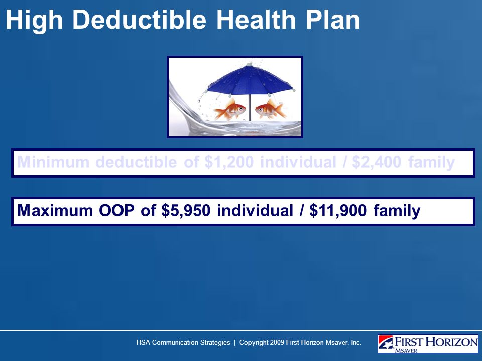 High Deductible Health Plan