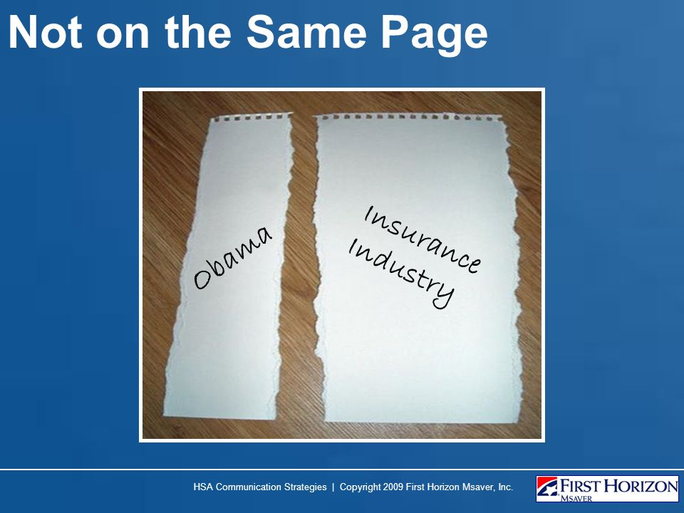 Not on the Same Page Insurance Industry Obama