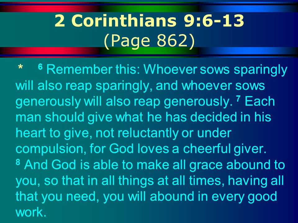 2 Corinthians 9:6-13 (Page 862)
