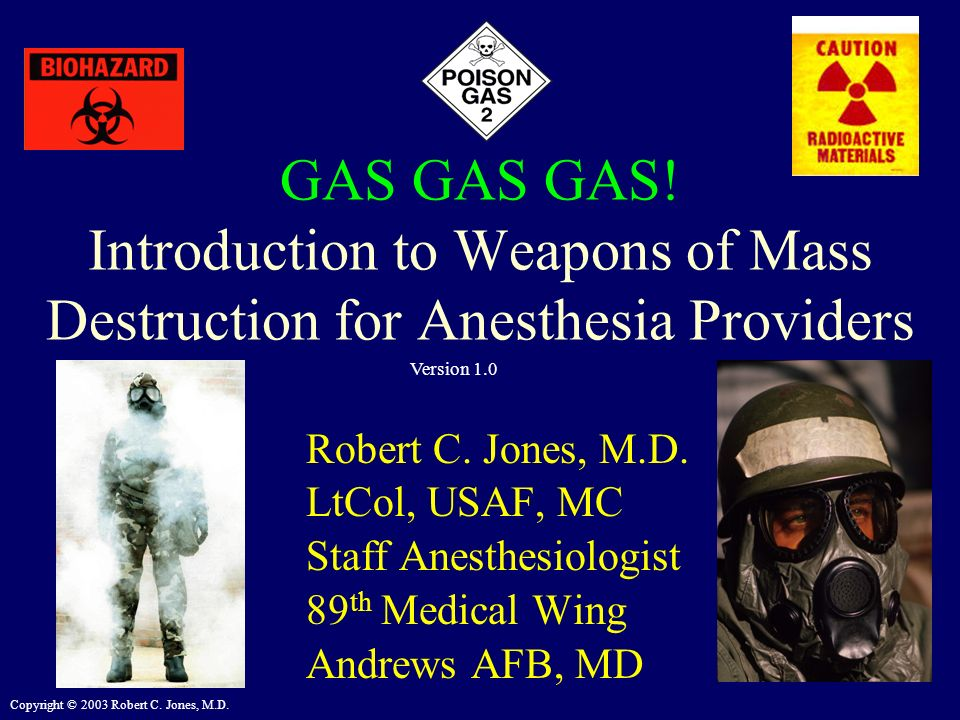 GAS GAS GAS! Introduction to Weapons of Mass Destruction for Anesthesia Providers