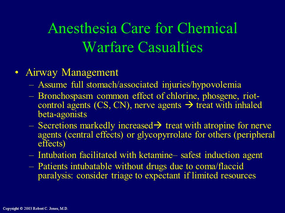Anesthesia Care for Chemical Warfare Casualties