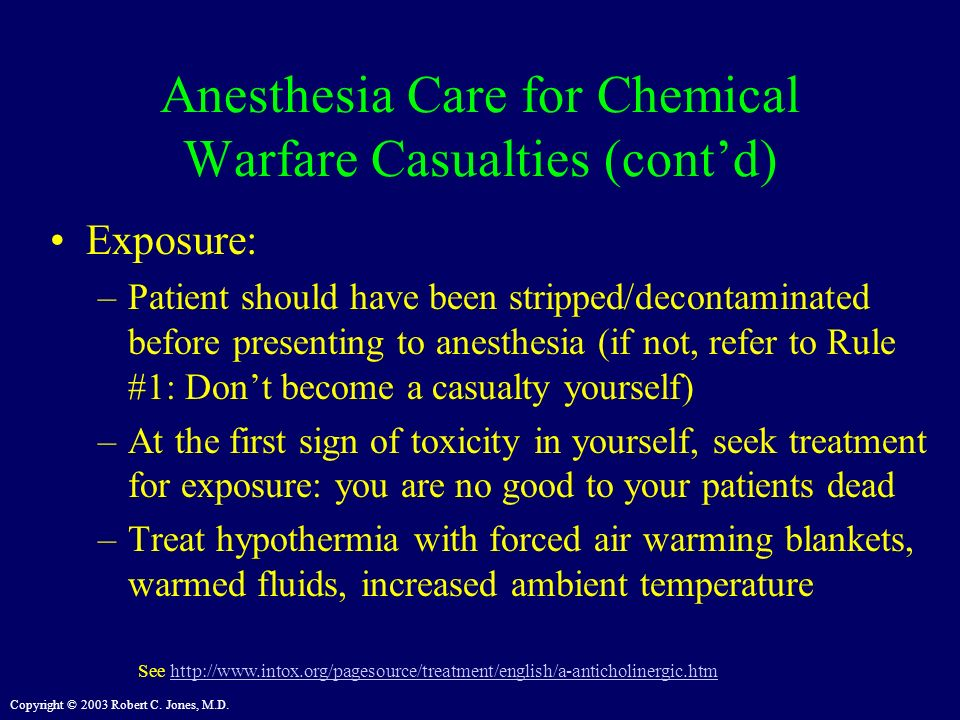 Anesthesia Care for Chemical Warfare Casualties (cont'd)