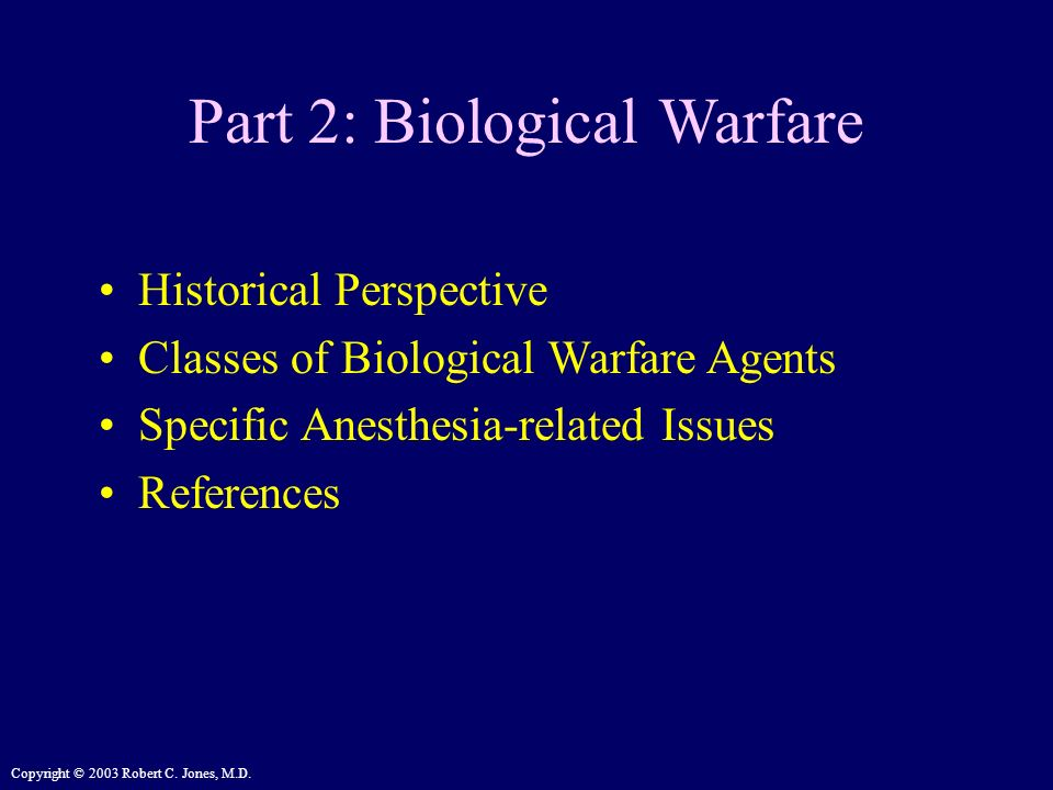 Part 2: Biological Warfare