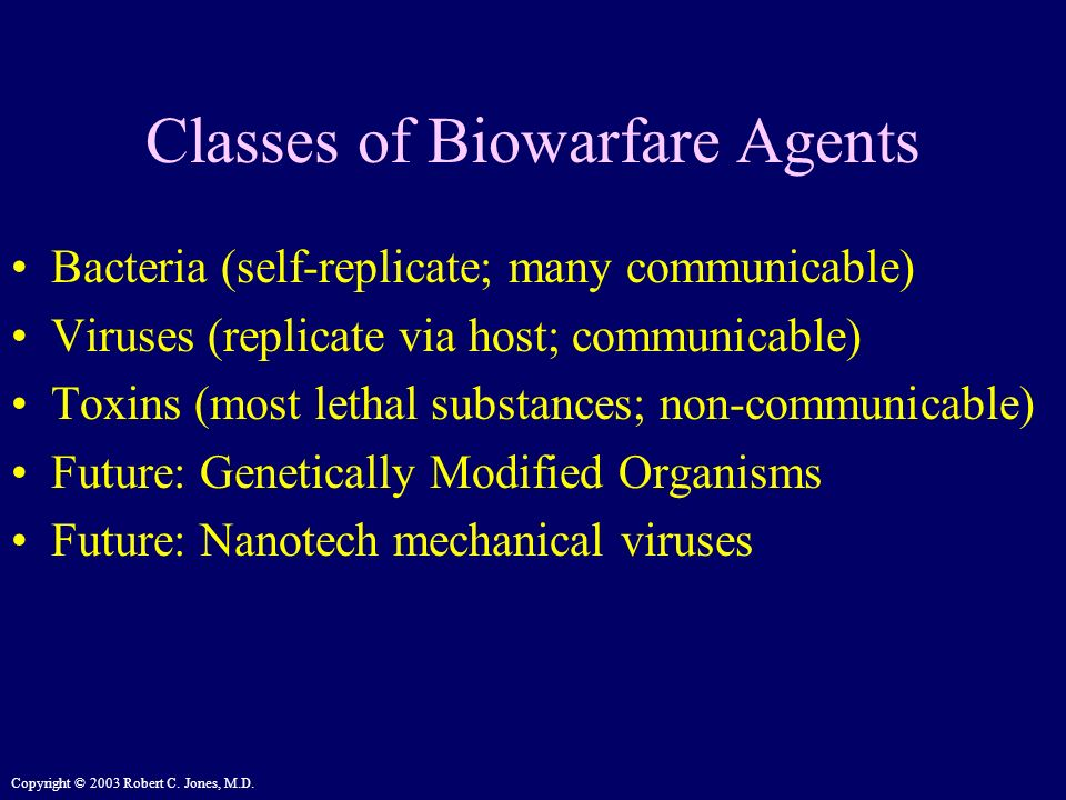 Classes of Biowarfare Agents